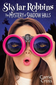 Skylar Robbins: The Mystery of Shadow HIlls